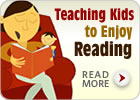 Teaching Your Kids to Enjoy Reading