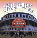 Ballpark: The Story of America's Baseball Fields