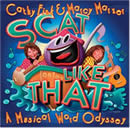 Scat Like That: A Musical Word Odyssey