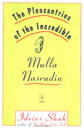Pleasantries of the Incredible Nasrudin