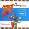 A Bailar! Let's Dance: Spanish Learning Songs
