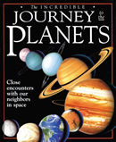 The Incredible Journey to the Planets