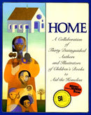 Home: A Collaboration of Thirty Distinguished Authors and Illustrators of Children's Books to Aid the Homeless