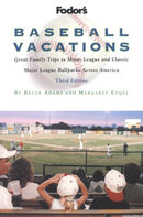Fodor's Baseball Vacations