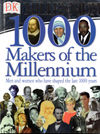 1000 Makers of the Millenium