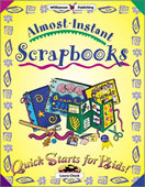 Almost-Instant Scrapbooks