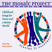 The Mosaic Project Presents:Children's songs for Peace and a Better World