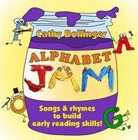 Alphabet Jam: Songs & Rhymes to Build Early Reading Skills