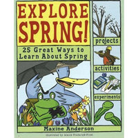 Explore Spring! 25 Great Ways to Learn About Spring