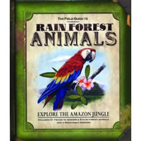 The Field Guide to Rain Forest Animals