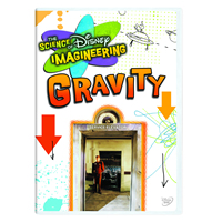 The Science of Disney Imagineering GRAVITY