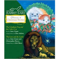 Rabbit Ears Treasury of Christmas Stories, Vol 2: Gingham Dog and Calico Cat; Lion and Lamb