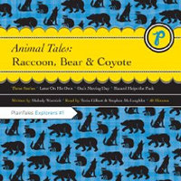 Animal Tales: Raccoon, Bear, and Coyote