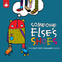 Someone Else's Shoes: The Best Foot Forward Series