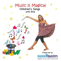 Music is Magical (Children's Songs with Ellie)