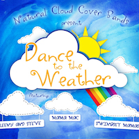 Dance to the Weather by Natural Cloud Cover Bands