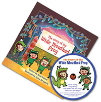 The Story of the Wide Mouthed Frog - Picture Book & CD