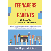 Teenagers & Parents: 12 Steps to a Better Relationship