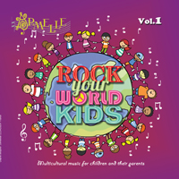 Rock Your World Kids! Vol. 1