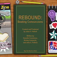 REBOUND: BEATING CONCUSSIONS and Adaptive Reader
