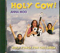 Holy Cow! Holy Songs for Children