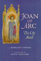 Joan of Arc: The Lily Maid