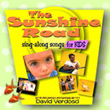 The Sunshine Road -- Sing Along Songs for Kids