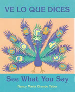 Ve lo que dices / See What You Say: modismos en español e ingles / Spanish and English Idioms