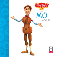 Mo the Violin (The Tuneables Book Series)