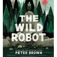 THE WILD ROBOT by Peter Brown, read by Kate Atwater
